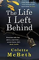 The Life I Left Behind