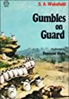 Gumbles on Guard