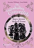 Die sagenhaften Göttergirls, Band 07-08: Sieg für Artemis und Medusas Traum