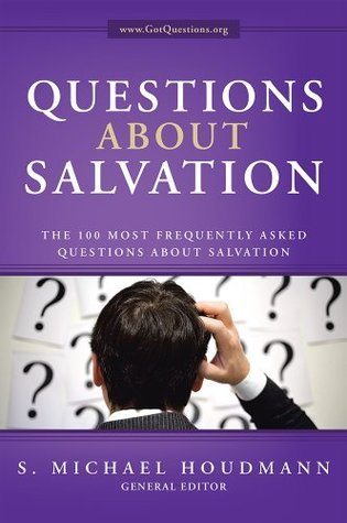 Questions-About-Salvation-The-100-Most-Frequently-Asked-Questions-About-Salvation
