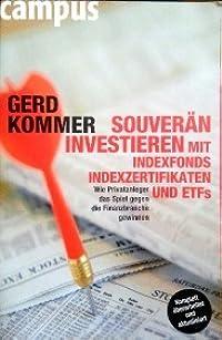 Souverän Investieren mit Indexfonds Indexzertifikaten und ETFs