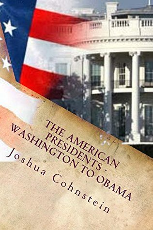 The American Presidents - Washington to Obama