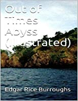 Out of Times Abyss (Caspak #3)