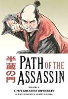 Path of the Assassin, Vol. 6: Life's Greatest Difficulty