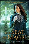 The Seat of Magic (The Golden City, #2)