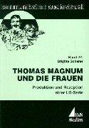 Thomas Magnum und die Frauen: Produktion und Rezeption einer US-Serie