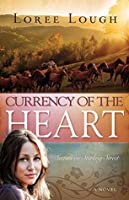 Currency Of The Heart (Secrets on Sterling Street)