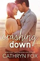 Crashing Down (Stone Cliff, #1)