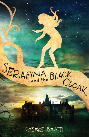 serafina and the black cloack by robert beatty
