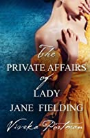 The Private Affairs Of Lady Jane Fielding (The Regency Diaries, #3)
