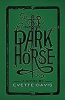 Dark Horse (Dark Horse Trilogy Book 2)