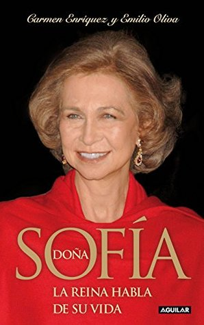 Doña Sofía: La Reina habla de su vida