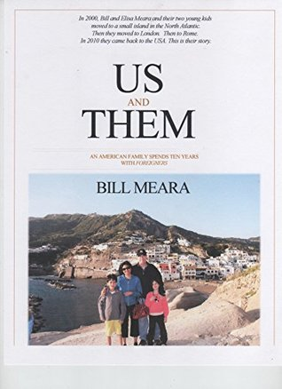 Us and Them: An American Family Spends Ten Years WITH FOREIGNERS