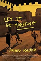 Let It Be Morning