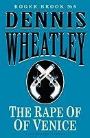 The Rape of Venice (Roger Brook Book 6)