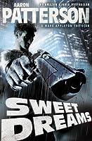 Sweet Dreams (Mark Appleton Thrillers, #1)