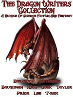 The Dragon Writers Collection: A Fantasy and Science Fiction Bundle with Dragons, Wizards and Magic.