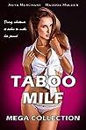 Taboo MILF Mega Collection: 13 Book Bundle (Forbidden Older Woman Younger Man First Time Romance Erotica)