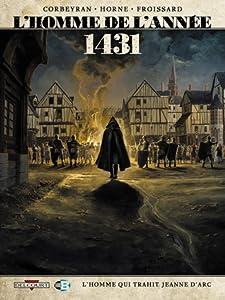 1431: L'Homme qui trahit Jeanne d'Arc