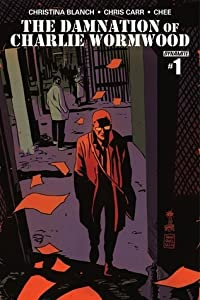 The Damnation of Charlie Wormwood issue #1