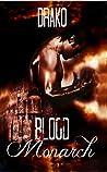 Blood Monarch (The Dragon Hunters # 6)
