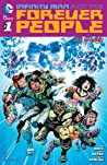 Infinity Man and the Forever People #1