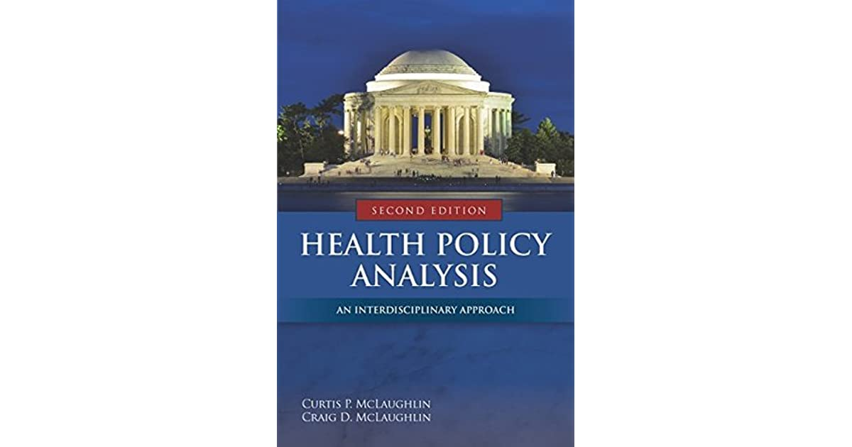 state health policy analysis The guttmacher institute monitors and analyzes legislation, regulation and judicial action related to state policy  health research and analysis in your state.
