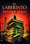 El laberinto by Matthew Reilly