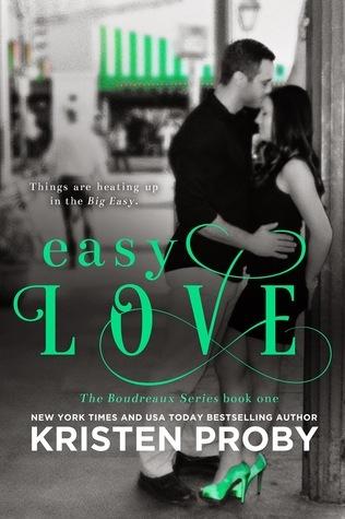 Kristen Proby - Boudreaux 1 - Easy Love