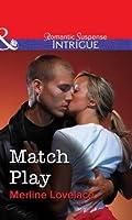 Match Play (Mills & Boon Intrigue)