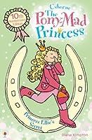 Princess Ellie's Secret: Pony-Mad Princess (Book 2)