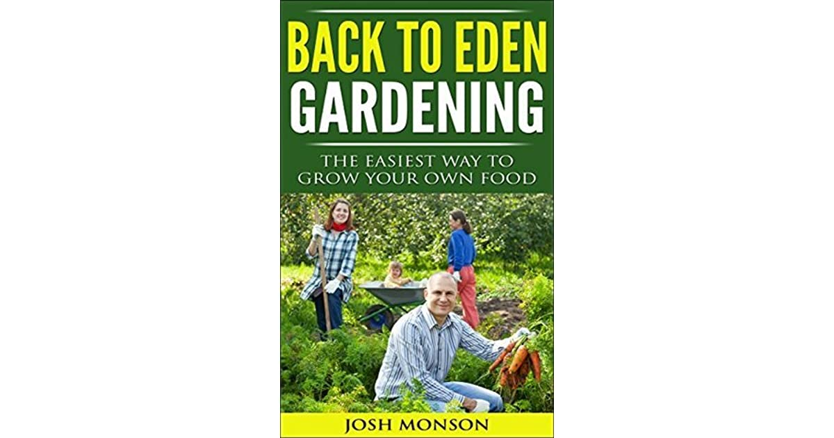 The Back to Eden Gardening Guide: The Easiest Way to Grow Your Own ...