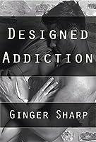 Designed Addiction
