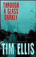 Through a Glass Darkly (P&R10)