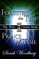 A Time Travel Fantasy Bundle: Footsteps in Time/Prince of Time