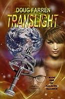 Translight (Galactic Alliance, #1)