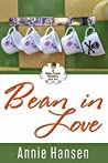Bean in Love (Kelly Clark Mystery #2)