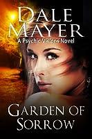 Garden of Sorrow (Psychic Visions, #4)