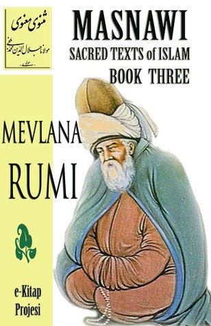 Masnawi Sacred Texts of Islam: Book Three
