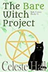 The Bare Witch Project (Kitty Coven #1)