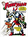 Siegel and Shuster's Funnyman by Thomas Andrae