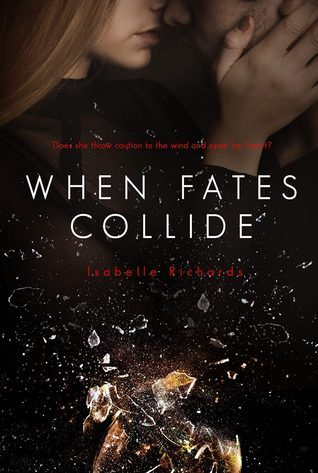 When Fates Collide
