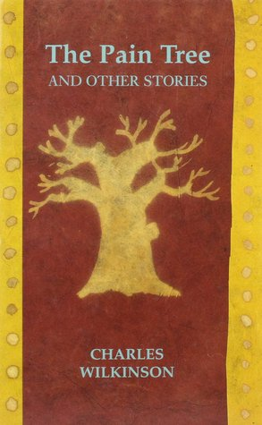 The Pain Tree, and Other Stories
