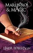 Marlboros and Magic