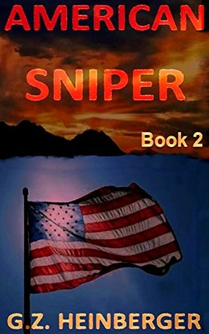 American Sniper (Book 2) by G Z  Heinberger