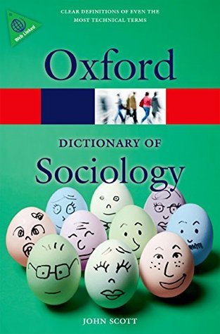 A Dictionary of Sociology Oxford Dictionary of