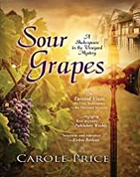 Sour Grapes (A Shakesspeare in the Vineyard Mystery)