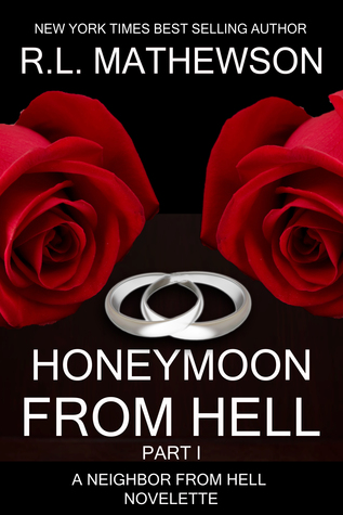 Honeymoon from Hell I by R.L. Mathewson