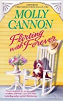 Flirting with Forever (Everson, Texas Book 3)