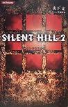 Silent Hill 2: Th...